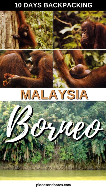 Borneo Malaysia Things to see and do 10 days backpacking
