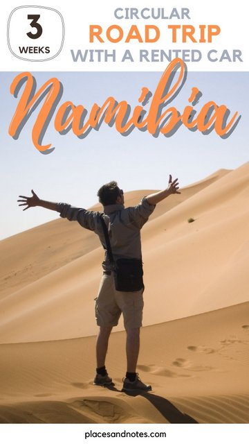 Namibia Circular road trip with a rented car in 3 weeks