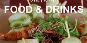 VIETNAM | food & drinks