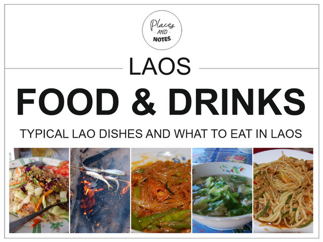 Laos food and drinks - typical Lao dishes and what to eat in Laos