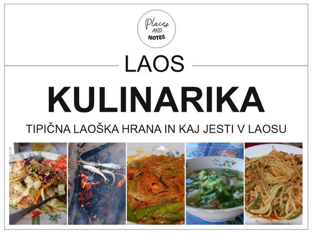 Laos kulinarika - tipična laoška hrana in kaj jesti v Laosu