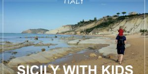 SICILY WITH KIDS – 1 week road trip on the western side