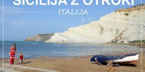 Potovanja z otroki: SICILIJA – 1 teden z najetim avtom po zahodnem delu otoka