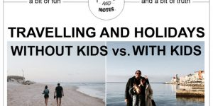 holidays WITHOUT KIDS vs. holidays WITH KIDS