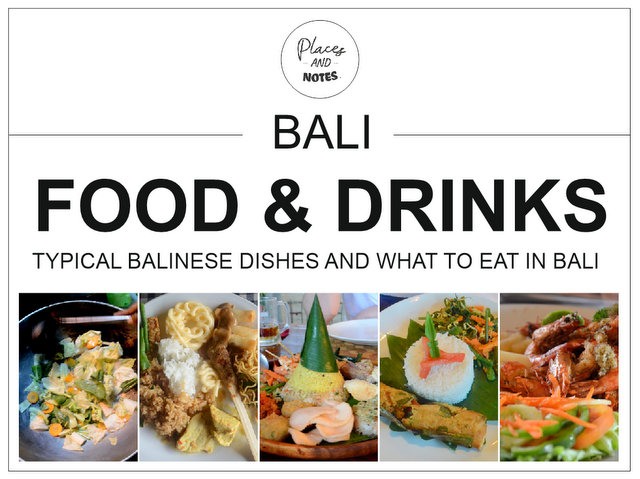 Bali food and drinks - typical Balienese dishes and what to eat in Bali