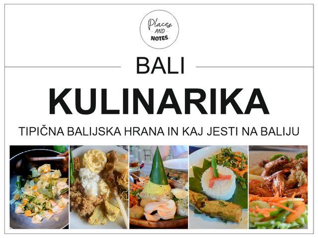 Bali kulinarika - tipična balijska hrana in kaj jesti na Baliju