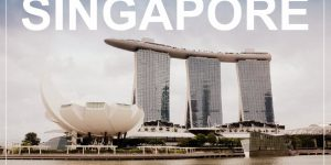 SINGAPORE | what to see and do in 4 days