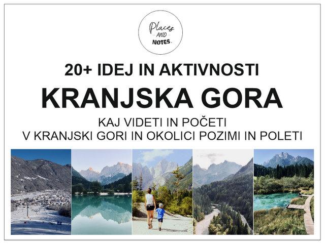Kaj videti in početi v Kranjski Gori in okolici pozimi in poleti_Kranjska Gora za otroke
