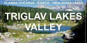 HIKING SLOVENIA: to Triglavska jezera lakes from Bohinj