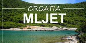 MLJET – 10 days on the greenest Dalmatian island