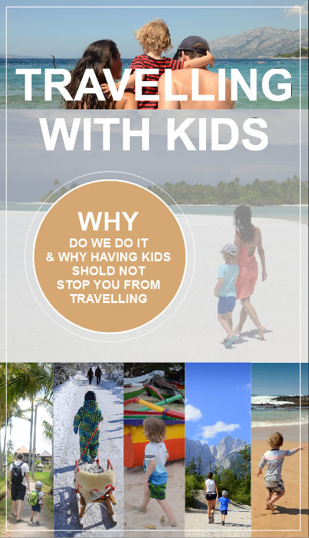 Here is why we did not stop travelling after we became parents