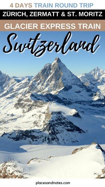 Switzerland 4 days train trip from Zurich to Zermatt and St. Moritz