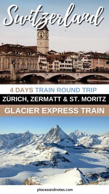 Train trip from Zürich to Zermat and St. Moritz Switzerland in 4 days