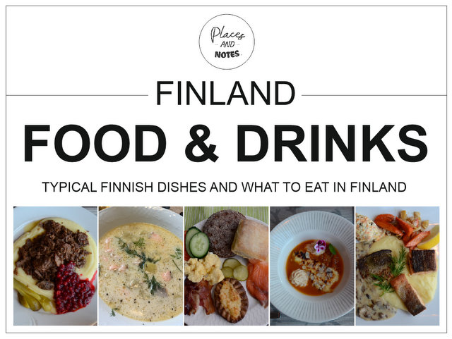 Finland food and drinks - typical Finnish dishes and what to eat in Finland