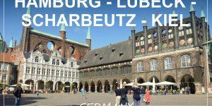 NORTHERN GERMANY road trip | Hamburg – Lübeck – Scharbeutz – Kiel