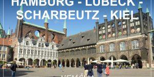 SEVERNA NEMČIJA road trip | Hamburg – Lübeck – Scharbeutz – Kiel