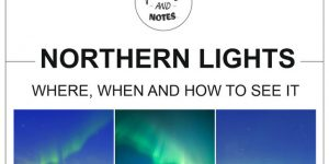 NORTHERN LIGHTS | where, when and how to see them