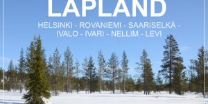 FINLAND – 11 days round trip from Helsinki to the north and back