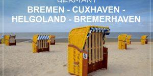 NORTHERN GERMANY road trip | Bremen – Cuxhaven – Helgoland – Bremerhaven