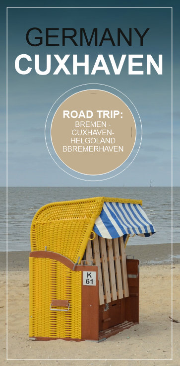CUXHAVEN, GERMANY - a great short road trip to the German coast - Bremen, Cuxhaven, Helgoland and Bremerhaven