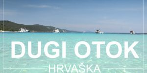 DUGI OTOK, Hrvaška   1 teden poletnih počitnic