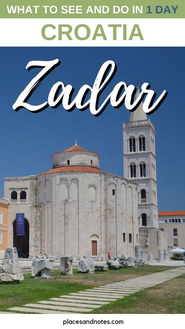 What to see and do in Zadar, Croatia in 1 day