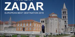 """ZADAR – """"najboljša evropska destinacija 2016"""""""