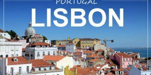 LISBON, Portugal | weekend city trip