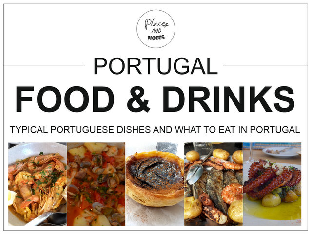 Portugal food and drinks - typical Portuguese dishes and what to eat in Portugal