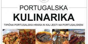 PORTUGALSKA KULINARIKA | tipična portugalska hrana in kaj jesti na Portugalskem