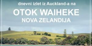 OTOK WAIHEKE, Nova Zelandija | enodnevni izlet iz Auckland-a