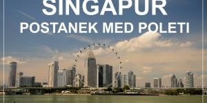 1 dan v SINGAPURJU – kako najbolj izkoristiti postanek med poleti