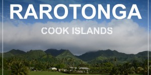 RAROTONGA, Cook islands – around the island in 2 days