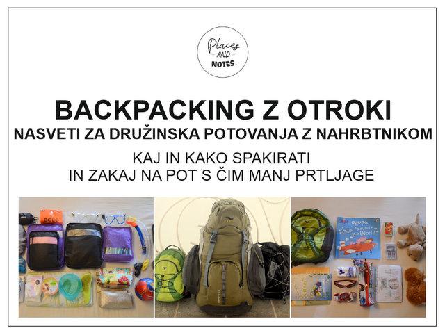 Backpacking potovanja z otroki z nahrbtnikom kaj in kako spakirati