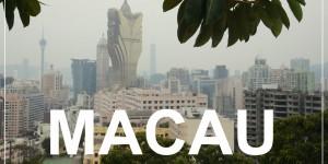 MACAU | weekend city trip