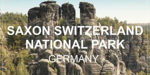 SAXON SWITZERLAND national park, Germany | weekend trip