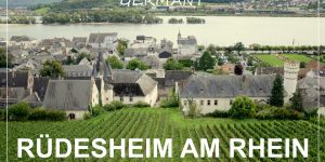 RÜDESHEIM AM RHEIN, Germany | weekend trip