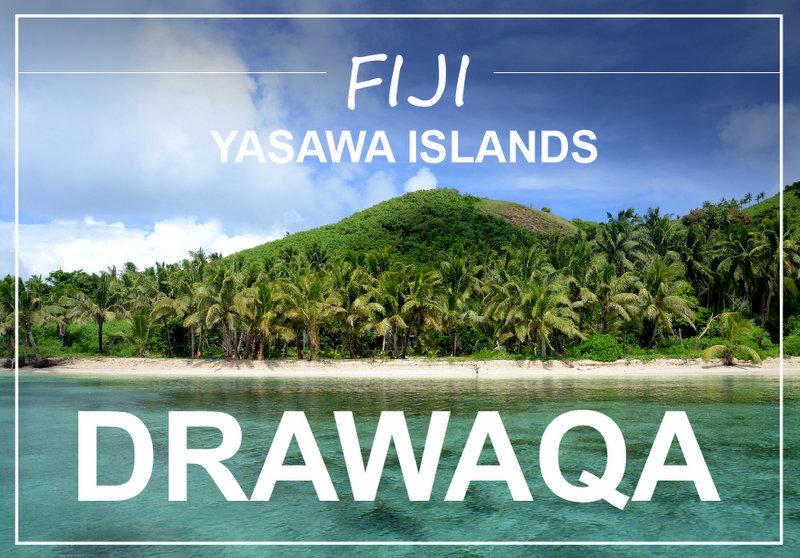 Fiji Yasawa islands Drawaqa island