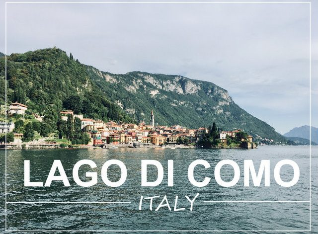 Lake Como Italy what to see and do