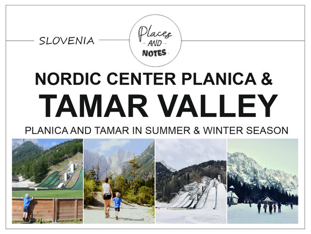 Planica nordic center and Tamar valley Kranjska Gora Slovenia what to see and do