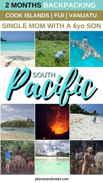 South Pacific 2 months backpacking Cook islands, Fiji, Vanuatu single mom with a 6yo