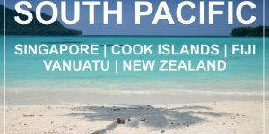 SOUTH PACIFIC 2018 | Singapore, Cook islands, Fiji, Vanuatu, Auckland