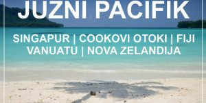 potopis | potovanje JUŽNI PACIFIK 2018: Singapur, Cookovi otoki, Fiji, Vanuatu, Nova Zelandija