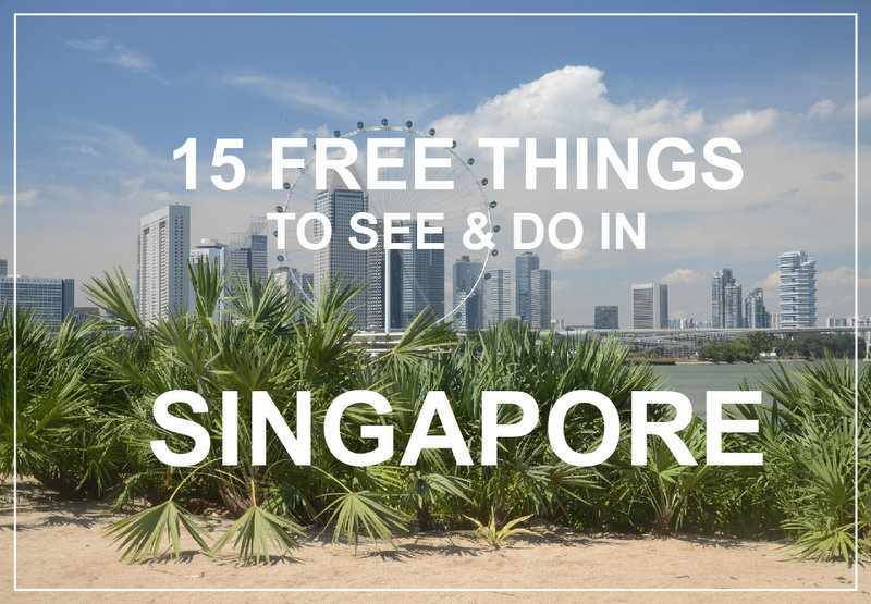 15 free things to see and do in Singapore