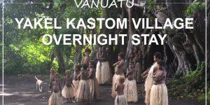 VANUATU | Yakel Kastom village overnight stay, Tanna island