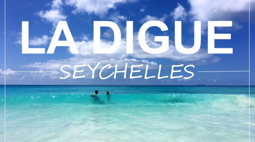 La Digue island Seychelles what to see and do
