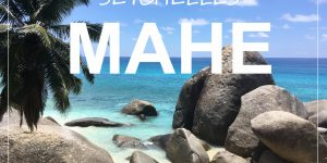 MAHE ISLAND, Seychelles | things to see and do on Mahe in just 1 day