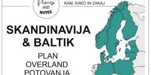 Skandinavija & Baltik | plan road trip potovanja 2019