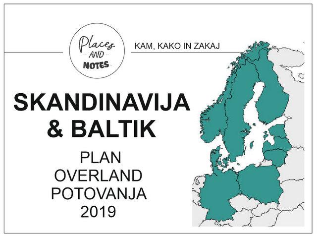 Skandinavija in Baltik Plan overland potovanja divje kampiranje kam kako in zakaj