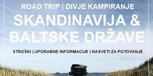 ROAD TRIP PO SKANDINAVIJI IN BALTIKU | stroški, uporabne informacije & nasveti za potovanje